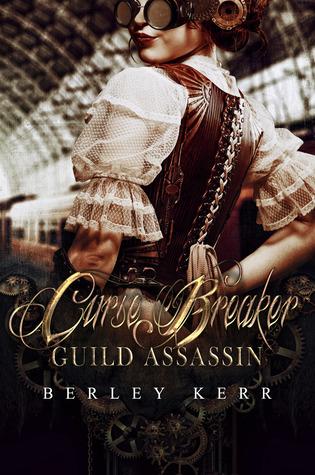 Curse Breaker: Guild Assassin (Curse Breaker, #1)