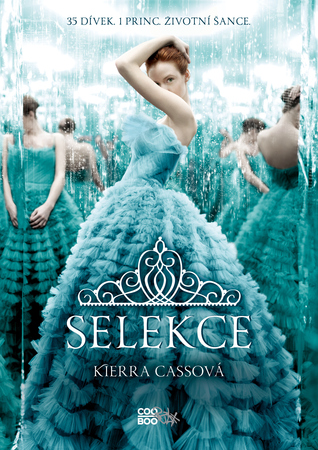 Selekce (The Selection, #1)