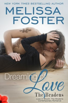 Dreaming of Love (Love in Bloom, #19; The Bradens, #11)