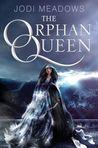 The Orphan Queen (The Orphan Queen #1)