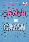 Crush or Crash