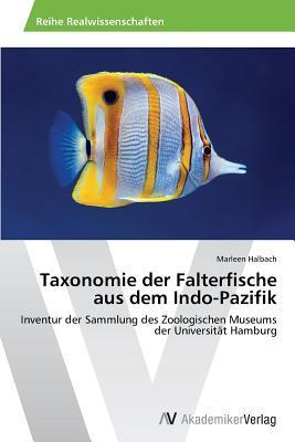 Taxonomie Der Falterfische Aus Dem Indo-Pazifik  by  Halbach Marleen
