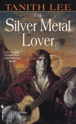 The Silver Metal Lover (Silver Metal Lover, #1)
