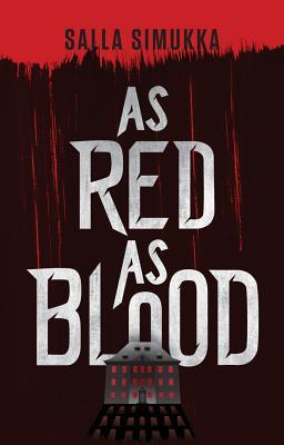 As Red as Blood (The Snow White Trilogy)