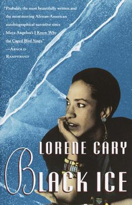 an analysis of the memoir black ice by lorene cary Actors and networks in the megacity a literary analysis of urban narratives /  prachi more  autobiography in black & brown : ethnic identity in richard wright  and richard rodriguez  chivalry in westeros : the knightly code of a song of  ice and fire / carol parrish jamison  the price of a child : a novel / lorene  cary.