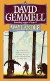 Waylander (Drenai Saga, #3)