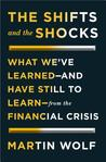 The Shifts and the Shocks: How the Financial Crisis Has Changed Our Future