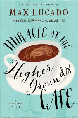 Miracle at Higher Grounds Cafe