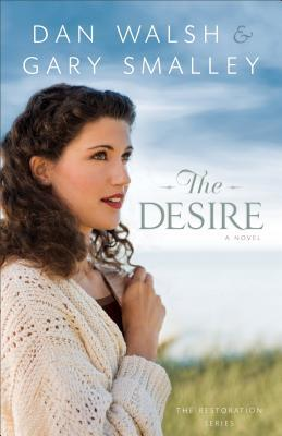 The Desire (The Restoration Series, #3)