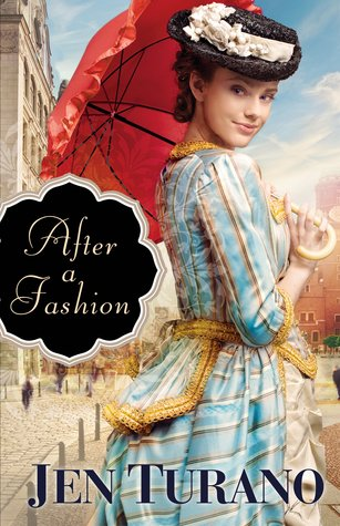 After a Fashion by Jen Turano