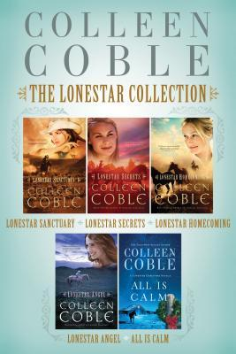 The Lonestar Collection: Lonestar Sanctuary, Lonestar Secrets, Lonestar Homecoming, and Lonestar Angel (Lonestar #1-4)