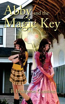 Abby and the Magic Key F. Hampton Carmine