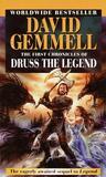 The First Chronicles of Druss the Legend (Drenai Saga, #6)