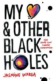 Waiting on Wednesday: My Heart and Other Black Holes by Jasmine Warga