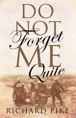 Cover image - Do Not Forget Me Quite