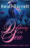 Dreaming of the Sea (Once Upon a Time Today, #2)