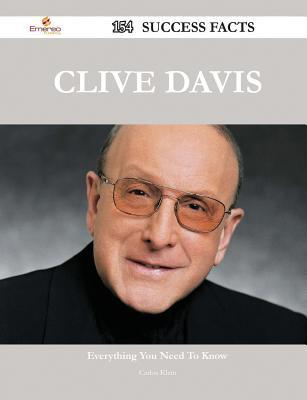 Clive Davis 154 Success Facts - Everything You Need to Know about Clive Davis Carlos Klein