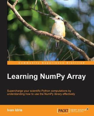Learning Numpy Array by Ivan Idris