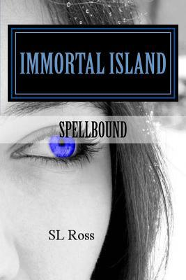Spellbound (Immortal Island, #1)