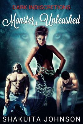 Monster Unleashed by Shakuita Johnson