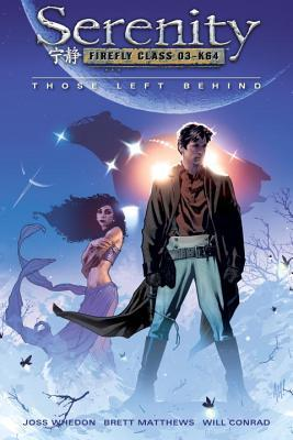 Serenity: Those Left Behind (Serenity, #1)