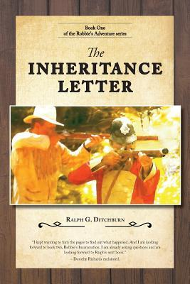 The Inheritance Letter by Ralph G. Ditchburn