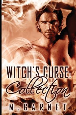 Witch's Curse Collection by M. Garnet