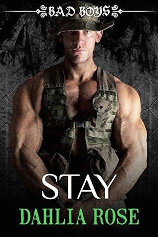 Stay: Bad Boys Dahlia Rose