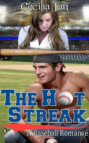 The Hot Streak by Cecilia Tan