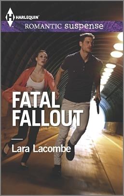 Fatal Fallout by Lara Lacombe