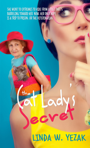 The Cat Lady's Secret by Linda Yezak