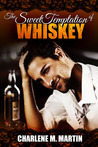 The Sweet temptation of Whiskey
