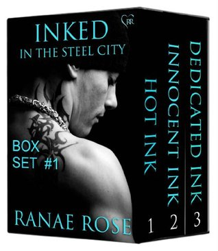 Inked in the Steel City Series Box Set #1 (Inked in the Steel City, #1-3) Ranae Rose