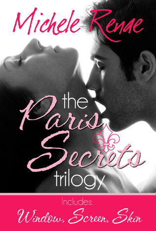 Paris Secrets Trilogy by Michele Renae