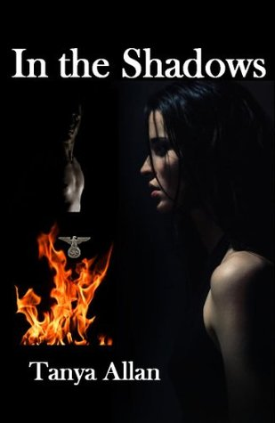 In The Shadows  by  Tanya Allan