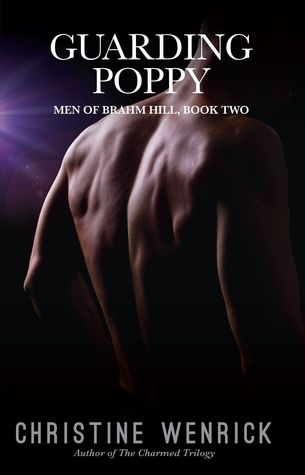 Guarding Poppy (Men of Brahm Hill, #2)