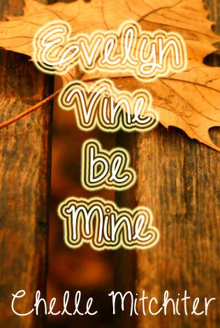 Evelyn Vine Be Mine (2000)