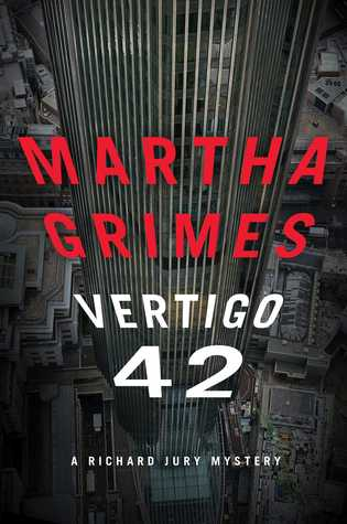 Book Review: Martha Grimes' Vertigo 42