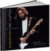 Journeyman: Eric Clapton -- A Photographic Narrative