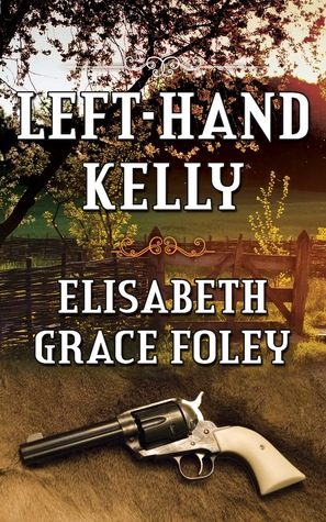 Left-Hand Kelly by Elisabeth Grace Foley