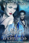 A Night of Wickedness (Wicked Ways, #1)