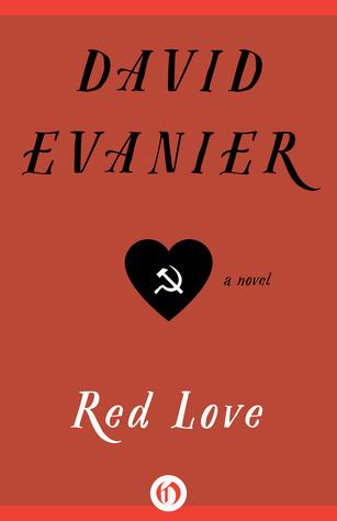 Red Love: A Novel  by  David Evanier