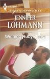 Winning Ruby Heart by Jennifer Lohmann