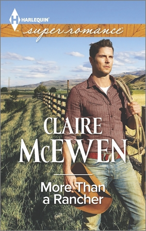More Than a Rancher by Claire McEwen