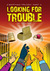 Looking for Trouble K'Barthan Trilogy Part 4