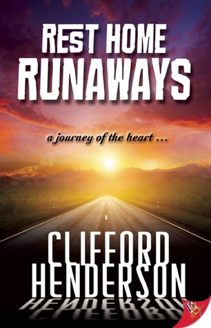Rest Home Runaways by Clifford Henderson