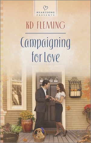 Campaigning for Love by K.D. Fleming