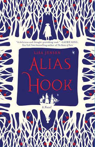 A Not-So-Villainous Captain Hook in ALIAS HOOK + Kiss, Marry, Kill with Author Lisa Jensen