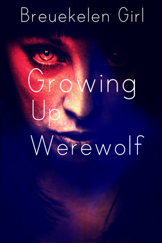 Growing Up Werewolf Breukelen Girl