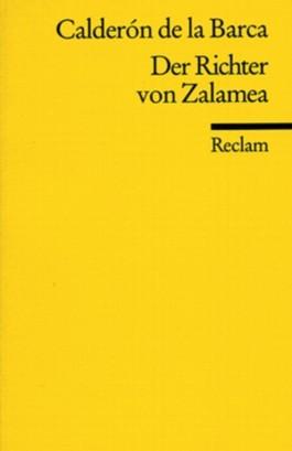 Der Richter von Zalamea: Schauspiel in drei Akten  by  Pedro Calderón de la Barca